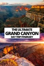 The Ultimate Grand Canyon Day Trip Itinerary