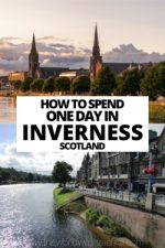 How To Spend One Day In Inverness