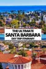 The Perfect Santa Barbara Day Trip Itinerary