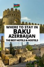 Where To Stay in Baku, Azerbaijan: Best Hotels & Hostels