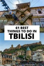 61 Best Things To Do In Tbilisi, Georgia