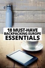18 Must-Have Backpacking Europe Essentials
