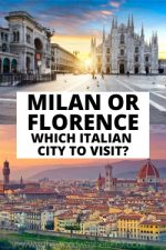 Milan or Florence: Which Italian City to Visit?