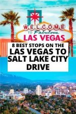 8 Best Stops on the Las Vegas to Salt Lake City Drive