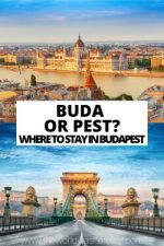 Buda or Pest? Where to Stay in Budapest