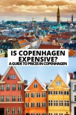 Is Copenhagen Expensive? A Guide to Prices in Copenhagen