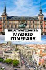 The Ultimate 2 Days in Madrid Itinerary
