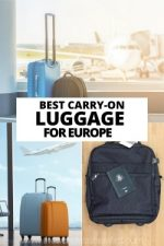 Best Carry On Luggage for Europe: Suitcases & Backpacks