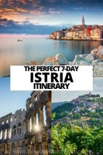 The Perfect 7 Day Istria Itinerary