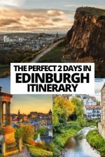 The Perfect 2 Days in Edinburgh Itinerary